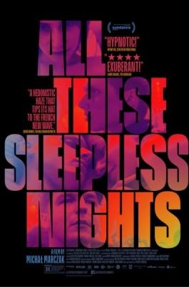 Все эти бессонные ночиAll These Sleepless Nights постер