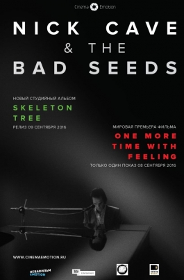 Nick Cave and The Bad Seeds. One More Time With FeelingNick Cave and The Bad Seeds. One More Time With Feeling постер