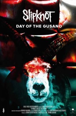 Slipknot: Day of the GusanoSlipknot: Day of the Gusano постер